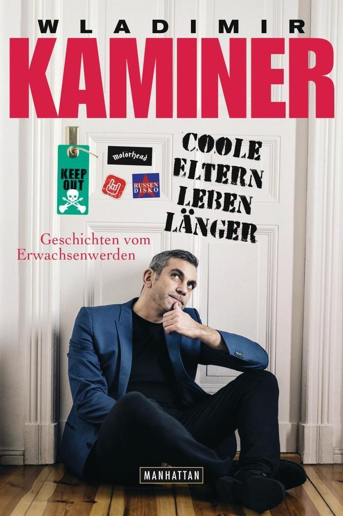 Coole Eltern leben länger als Buch von Wladimir Kaminer