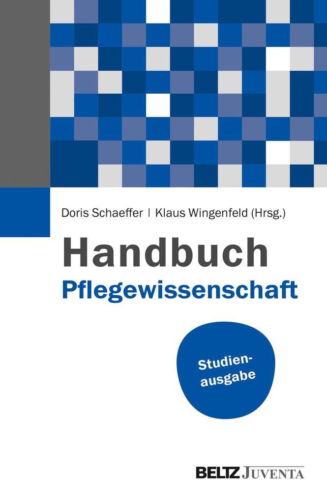 Handbuch Pflegewissenschaft als Buch
