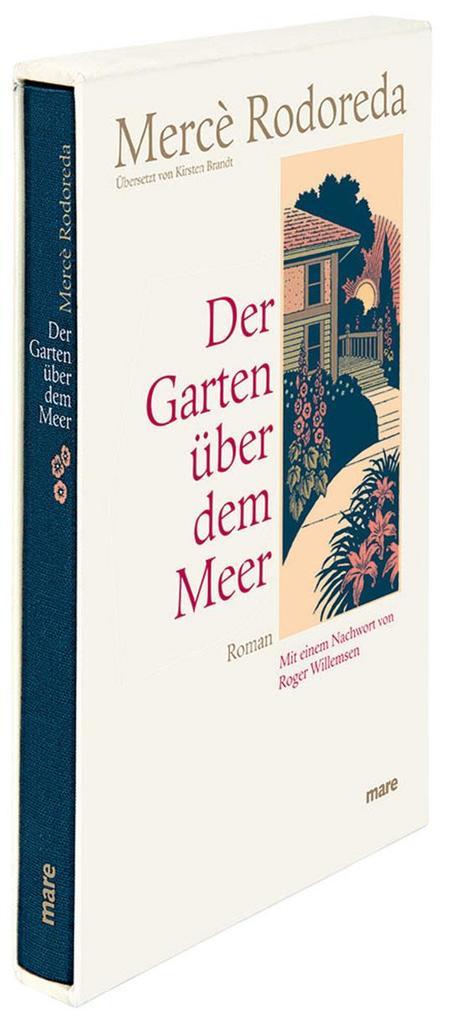 Der Garten über dem Meer als Buch von Mercè Rodoreda, Roger Willemsen