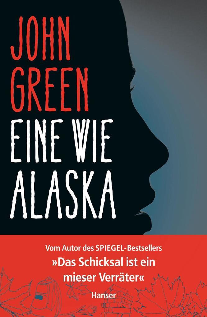 Eine wie Alaska als Buch (gebunden)