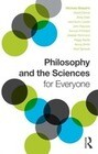 Philosophy and the Sciences for Everyone