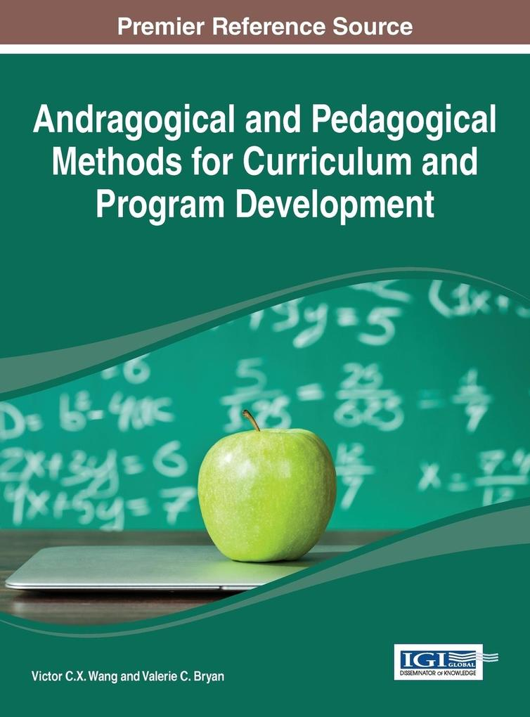 Andragogical and Pedagogical Methods for Curriculum and Program Development