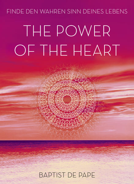 The Power of the Heart als Buch