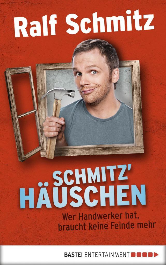 Schmitz' Häuschen als eBook