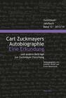 Zuckmayer-Jahrbuch 12, 2013/2014. Carl Zuckmayers Autobiographie. Eine Erkundung