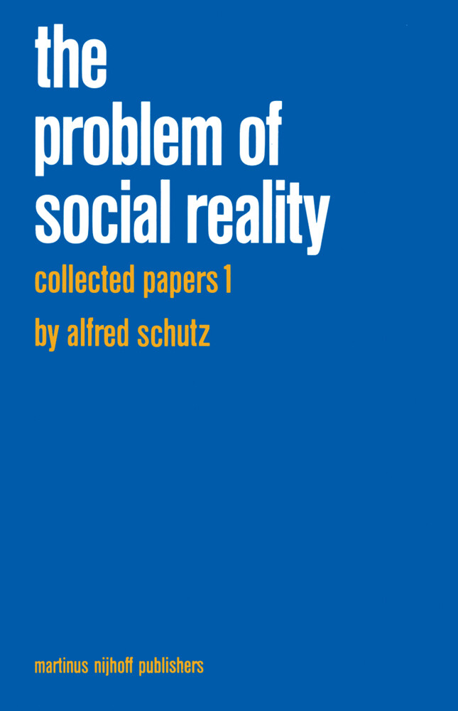 Collected Papers I. The Problem of Social Reality als Buch