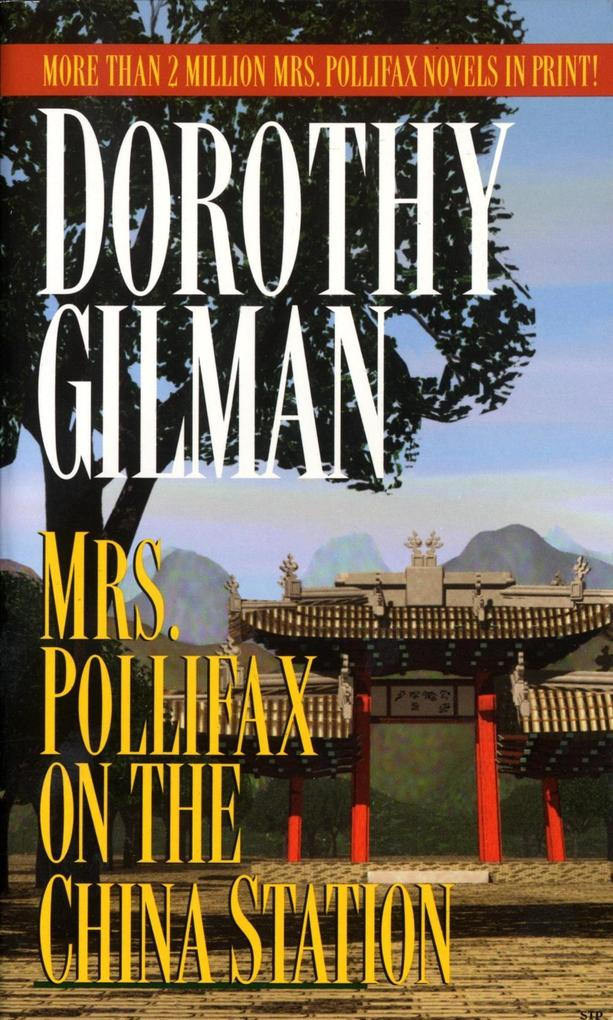 Mrs. Pollifax on the China Station als eBook