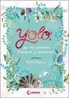 Yolo, der wild gewordene Pudding und Jo Zwometerzwo