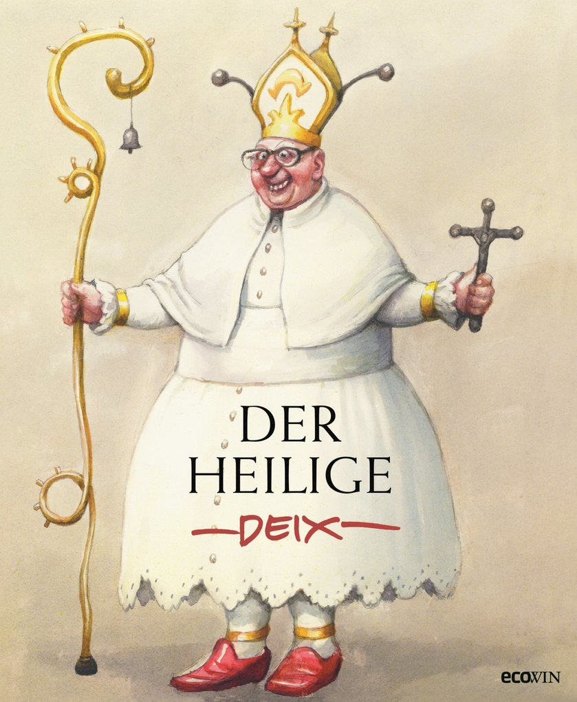 Der heilige Deix als eBook von Manfred Deix - Ecowin