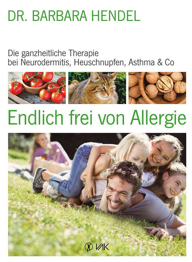 Endlich frei von Allergie als Buch von Barbara Hendel