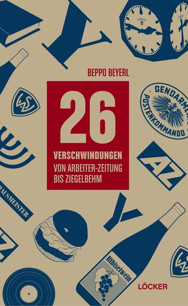 26 Verschwindungen als Buch von Beppo Beyerl
