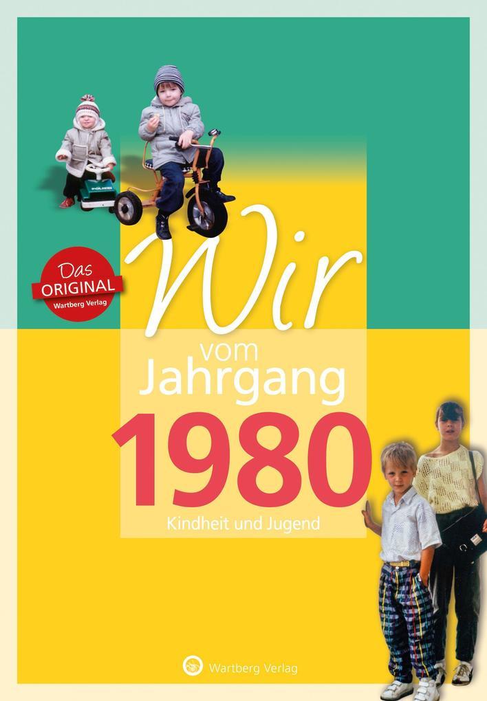 Wir vom Jahrgang 1980 als Buch (gebunden)