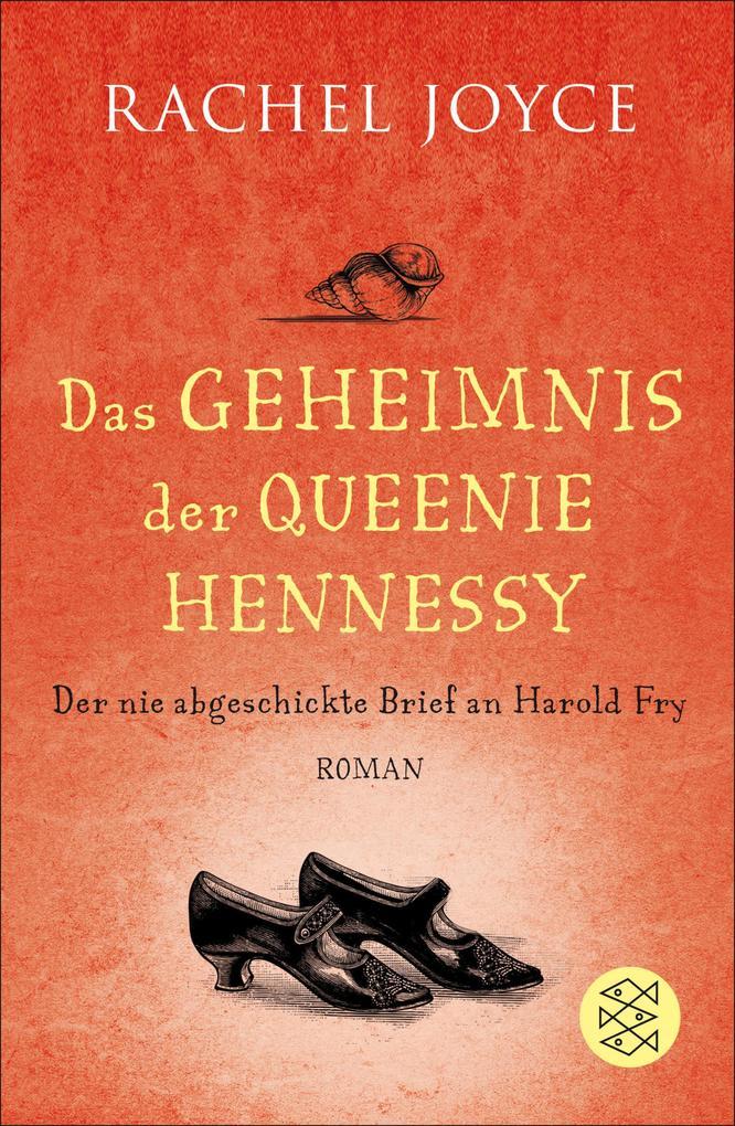 Das Geheimnis der Queenie Hennessy als eBook von Rachel Joyce