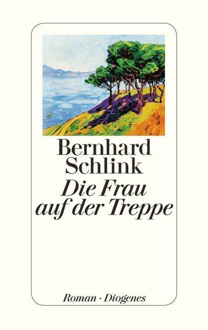 Die Frau auf der Treppe als Buch von Bernhard Schlink