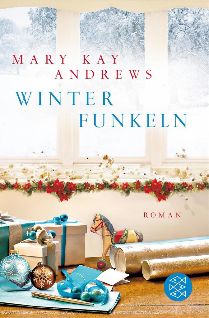 Winterfunkeln als Taschenbuch von Mary Kay Andrews