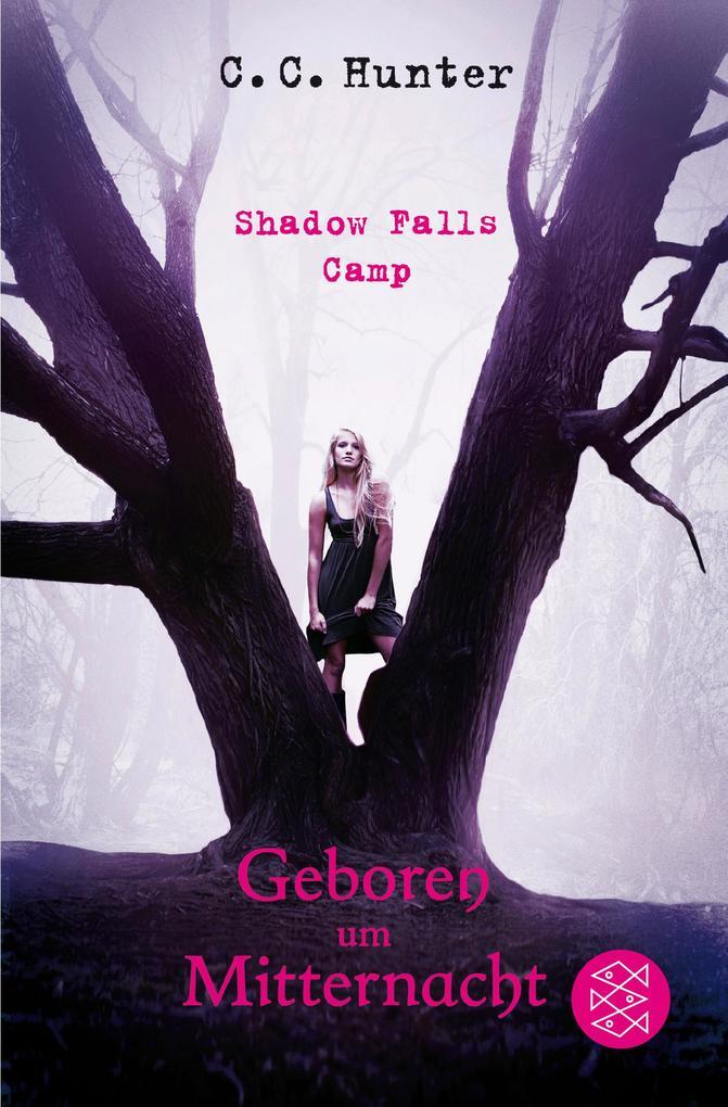 Shadow Falls Camp 1 - Geboren um Mitternacht als Taschenbuch