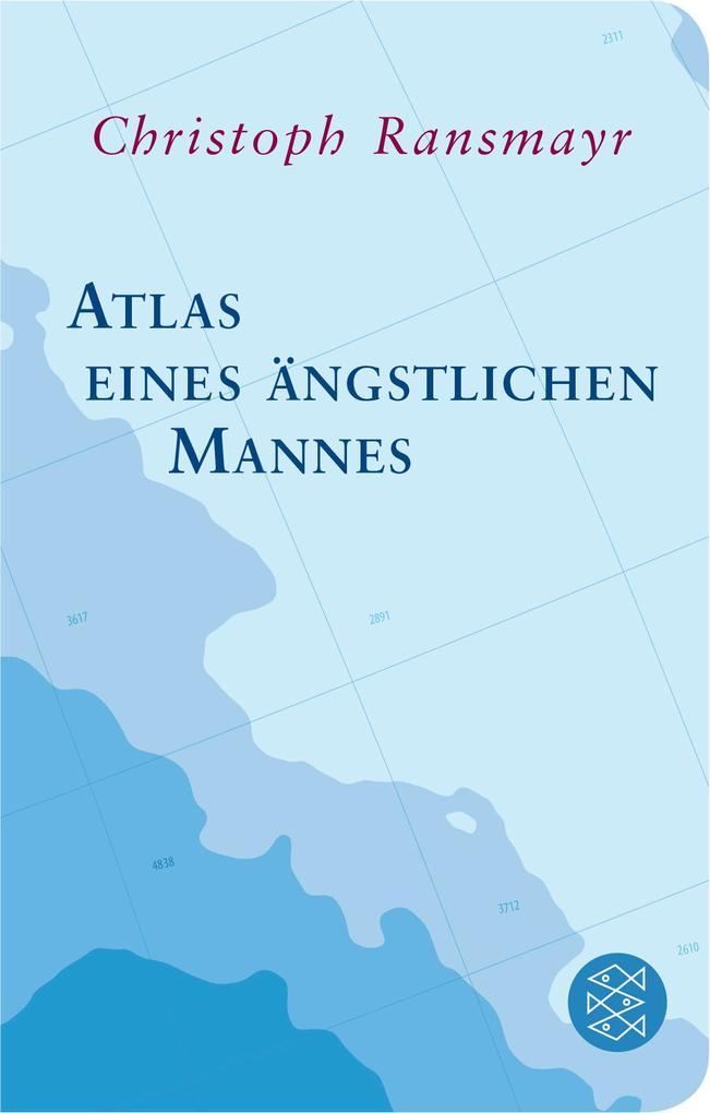 Atlas eines ängstlichen Mannes als Taschenbuch