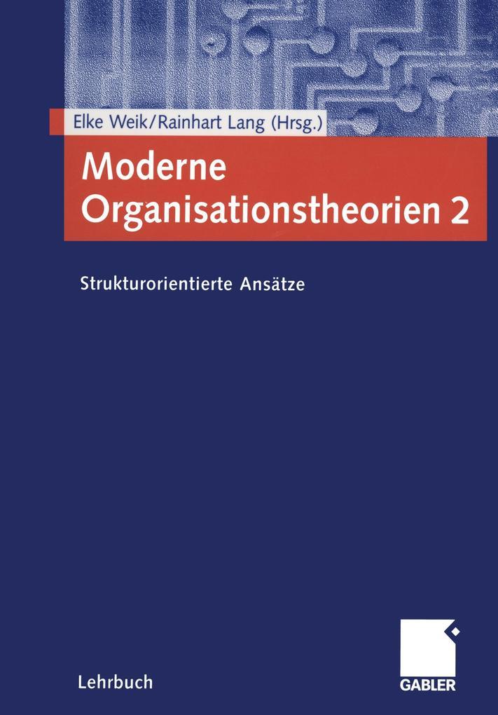 Moderne Organisationstheorien 2 als Buch