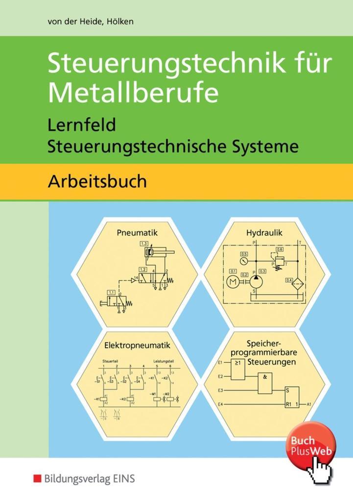 Steuerungstechnik für Metallberufe als Buch