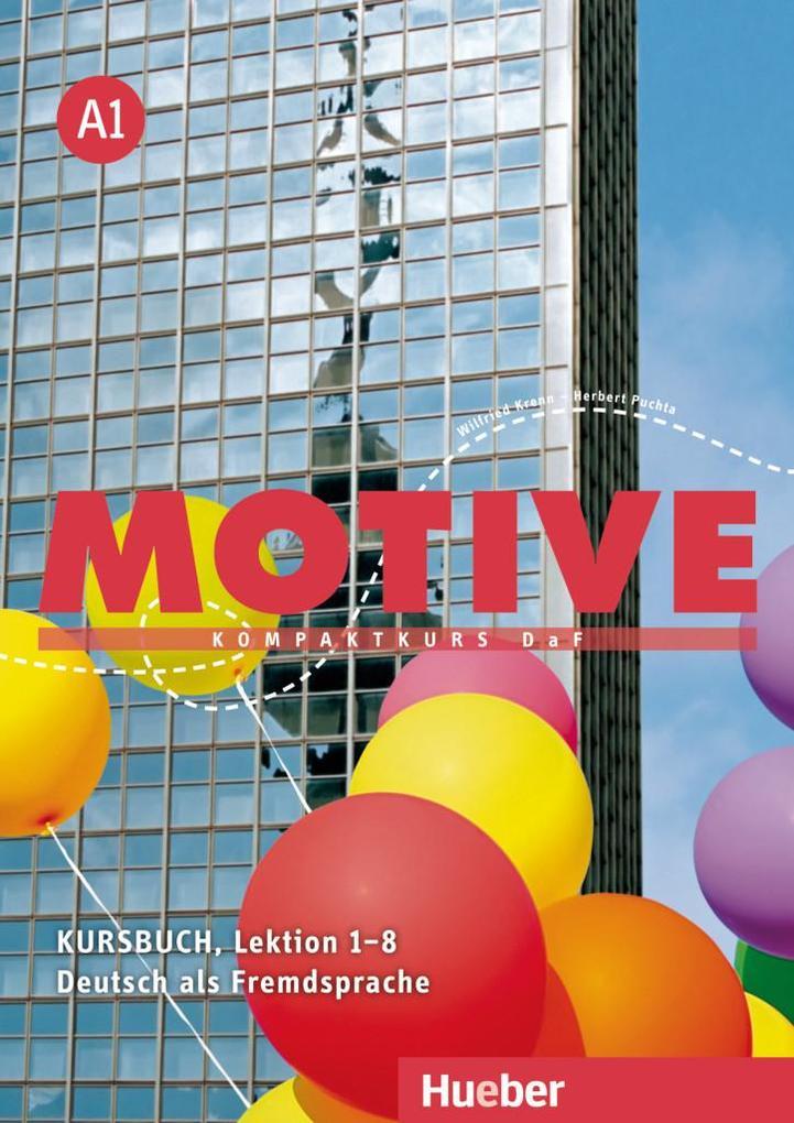 Motive A1. Kursbuch Lektion 1-8 als Buch