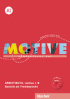 Motive A1. Arbeitsbuch A1. Lektion 1-8 mit MP3-Audio-CD