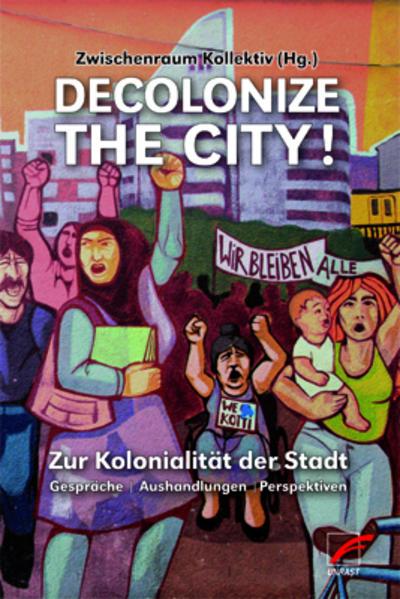Decolonize the City! als Taschenbuch