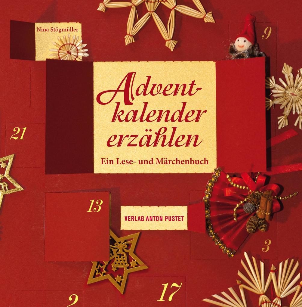 Adventkalender erzählen als Buch von Nina Stögmüller