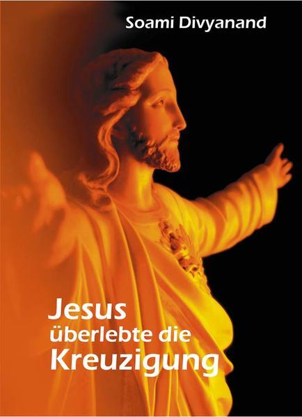 Jesus überlebte die Kreuzigung als Buch