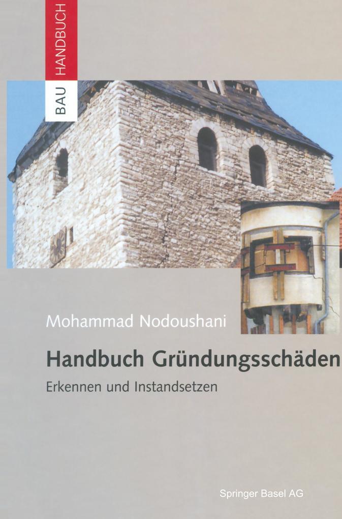 Handbuch Gründungsschäden als Buch