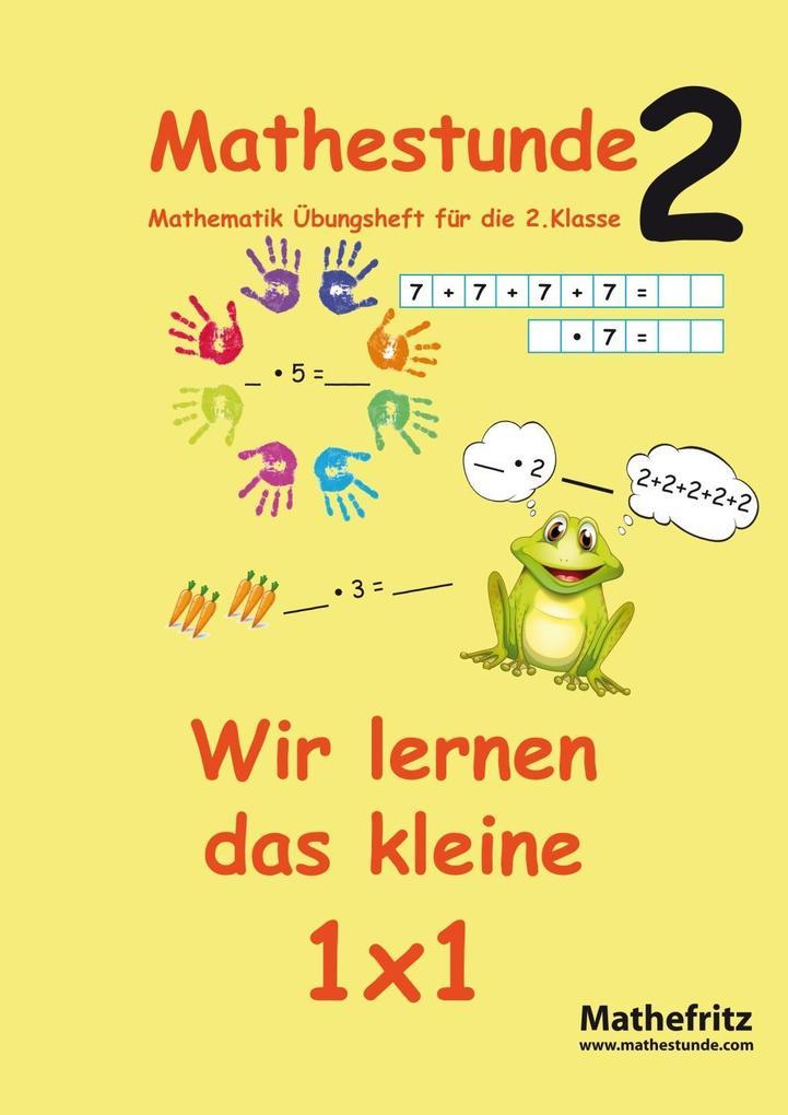 Mathestunde 2 - Wir lernen das kleine 1x1 als Buch