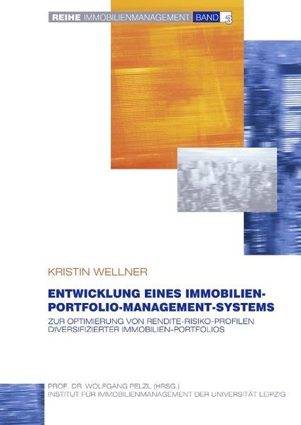 Entwicklung eines Immobilien-Portfolio-Management-Systems als Buch