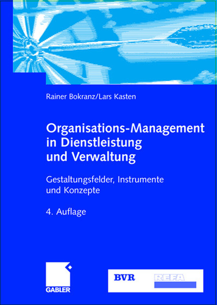 Organisations-Management in Dienstleistung und Verwaltung als Buch
