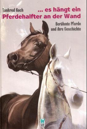 ... es hängt ein Pferdehalfter an der Wand als Buch