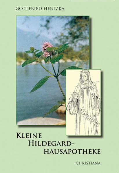 Kleine Hildegard-Hausapotheke als Buch