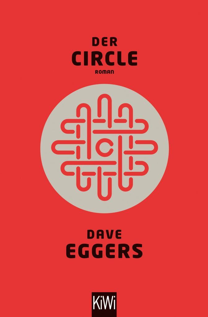Der Circle als eBook von Dave Eggers