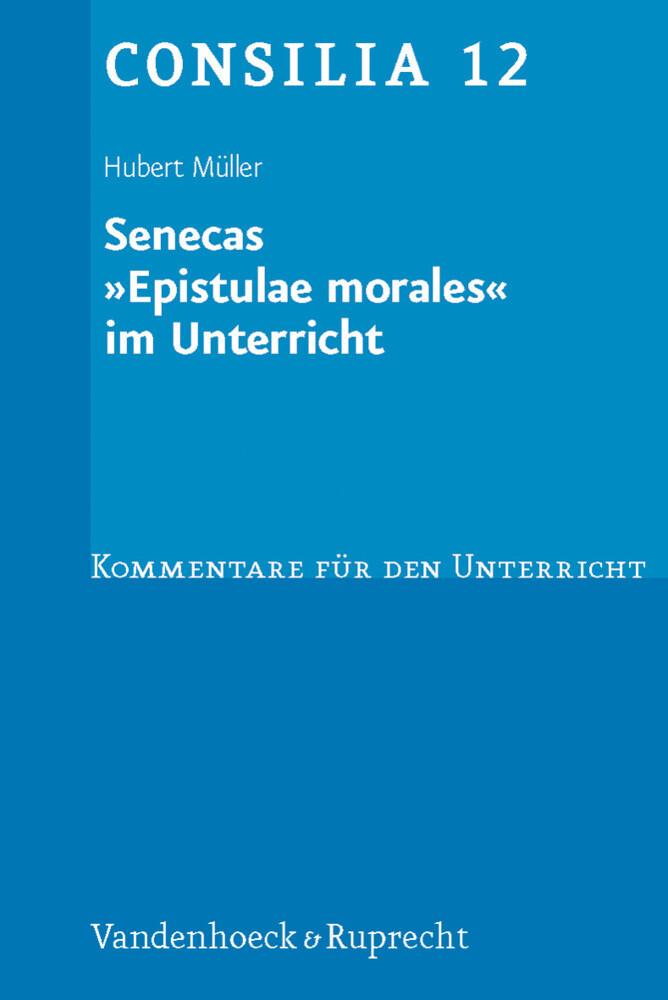 Senecas ' Epistulae morales' im Unterricht als Buch