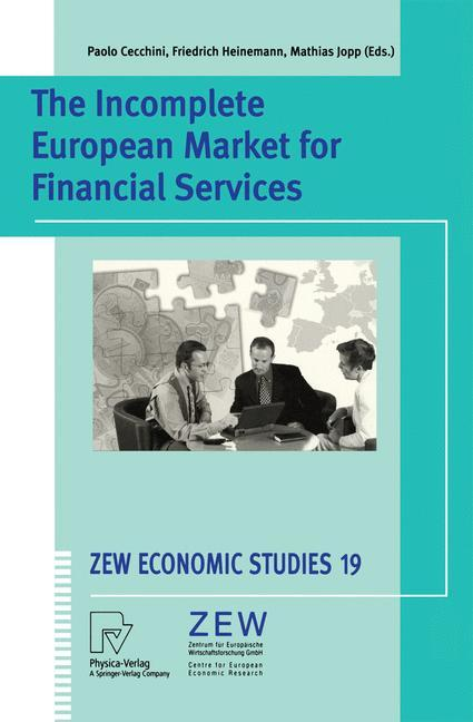 The Incomplete European Market for Financial Services als Buch