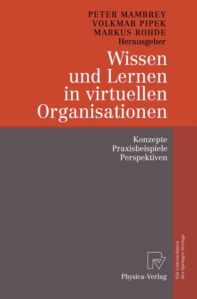 Wissen und Lernen in virtuellen Organisationen als Buch