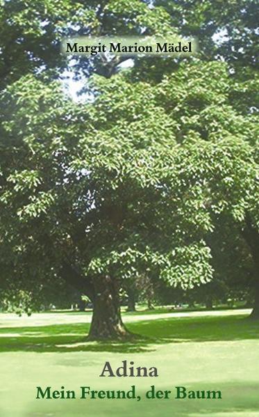 Adina-Mein Freund der Baum als Buch