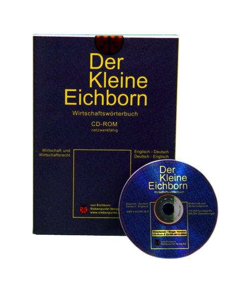 Der Kleine Eichborn. Wirtschaftswörterbuch Deutsch - Englisch / Englisch - Deutsch. Einzelversion. CD-ROM für Windows 98/Nt 4.0/2000/XP als Software