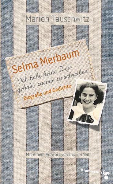Selma Merbaum - Ich habe keine Zeit gehabt zuende zu schreiben als Buch