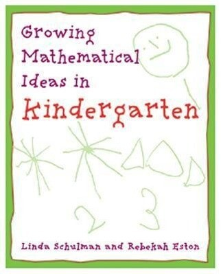 Growing Mathematical Ideas in Kindergarten als Taschenbuch