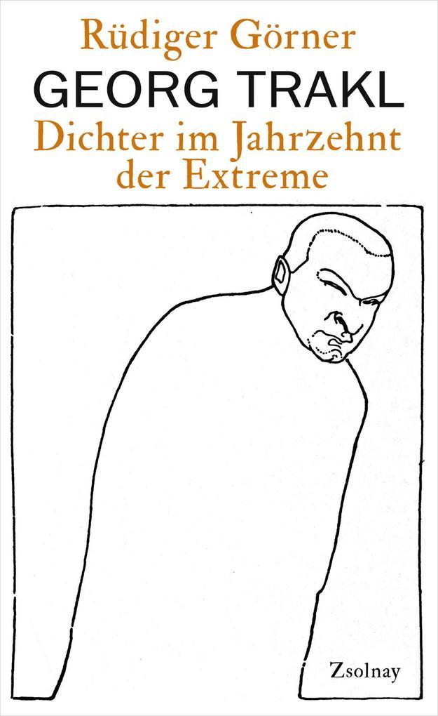 Georg Trakl als Buch von Rüdiger Görner