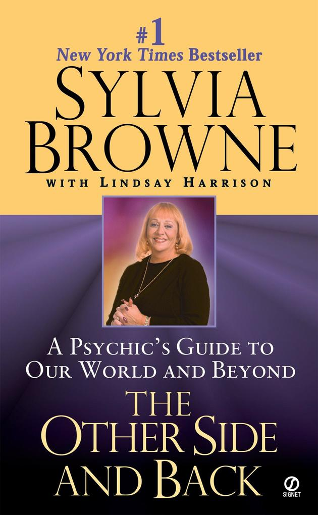 The Other Side and Back: A Psychic's Guide to Our World and Beyond als Taschenbuch