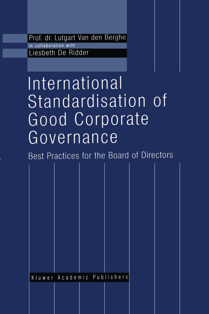 International Standardisation of Good Corporate Governance: - Best Practices for the Board of Directors - als Taschenbuch