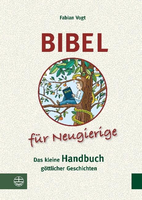 Bibel für Neugierige als Buch
