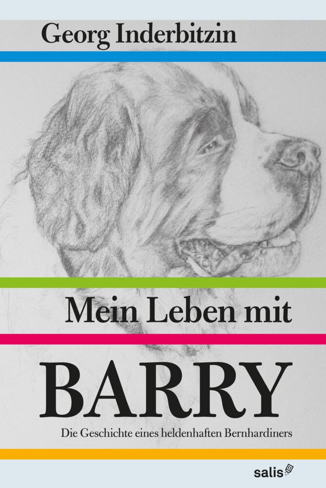 Mein Leben mit Barry als Buch von Georg Inderbitzin