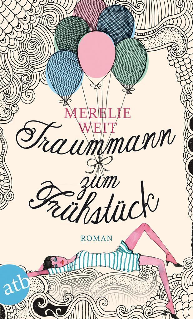 Traummann zum Frühstück als eBook von Merelie Weit