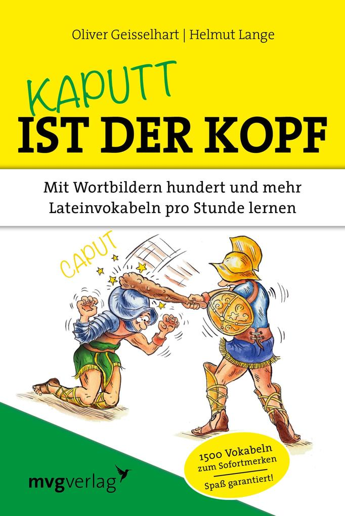 Kaputt ist der Kopf als eBook von Oliver Geisselhart, Helmut Lange