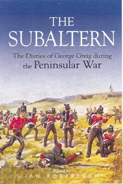 Subaltern: Chronicle of the Peninsular War als Buch